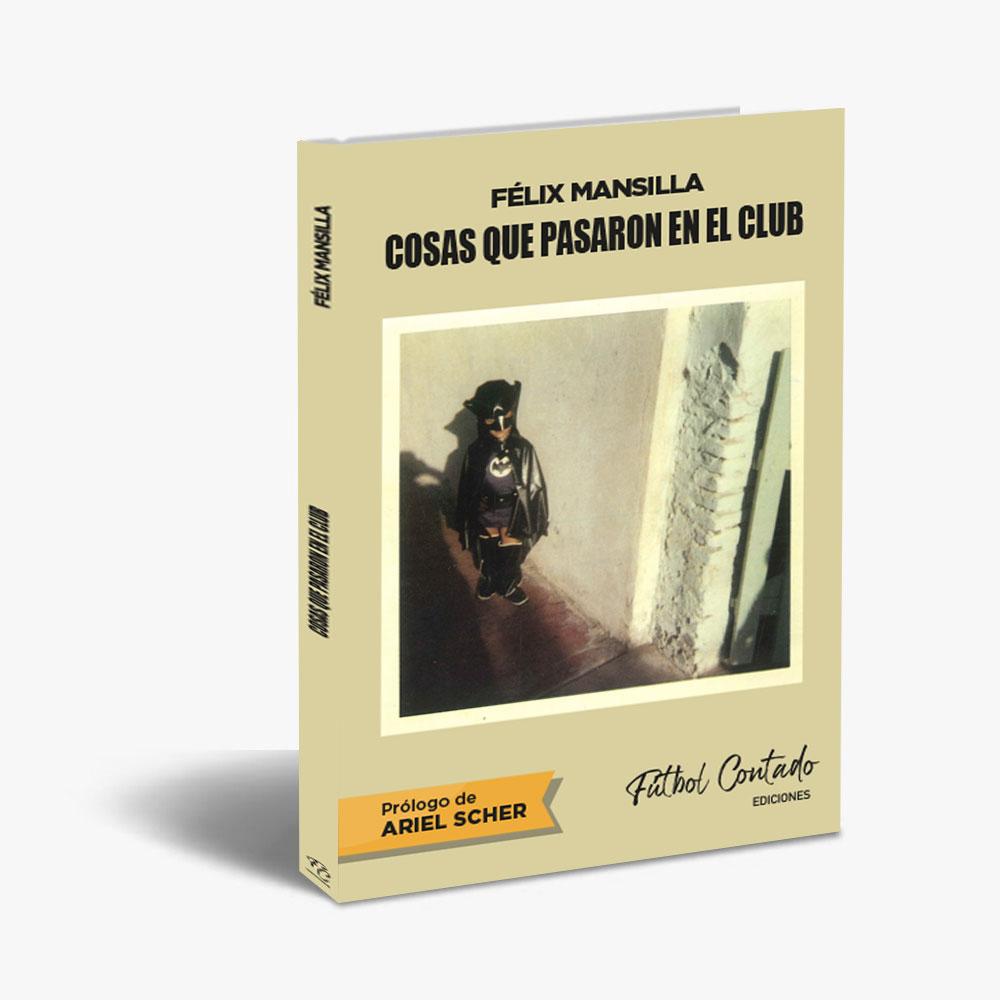 Tapa del libro Cosas que pasaron en el club